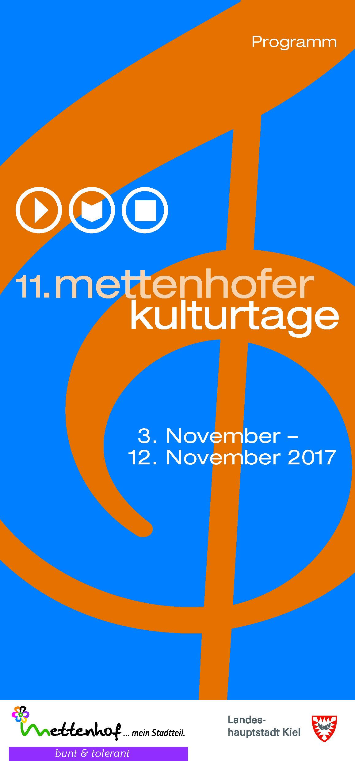 11. mettenhofer Kulturtage